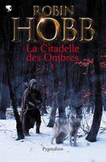 Couverture La Citadelle des Ombres, tome 1