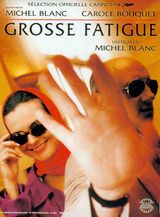 Affiche Grosse Fatigue