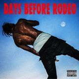 Pochette Days Before Rodeo
