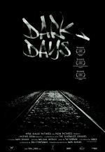 Affiche Dark Days