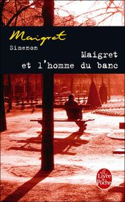 Couverture Maigret et l'homme du banc