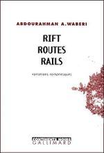 Couverture Rift, routes, rails