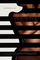 Affiche Addicted
