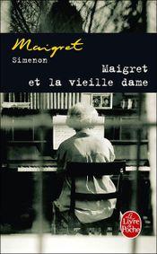 Couverture Maigret et la vieille dame