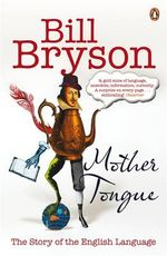 Couverture Mother Tongue : The Story of the English Language