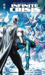 Couverture Infinite Crisis, tome 1