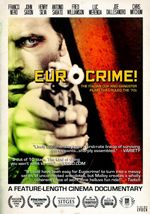 Affiche Eurocrime! The Italian Cop and Gangster Films That Ruled the '70s