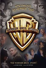 Affiche You Must Remember This: The Warner Bros. Story