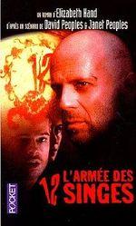 Couverture L'Armée des 12 singes : Le Roman du film