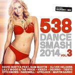 Pochette 538 Dance Smash 2014, Volume 3