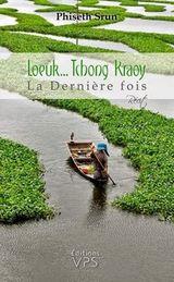 Couverture Loeuk... Tchong Kraoy, La dernière fois