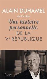 Couverture Une histoire personnelle de la Ve République