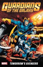 Couverture Guardians of the Galaxy: Tomorrow's Avengers, Volume 1