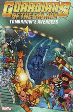 Couverture Guardians of the Galaxy: Tomorrow's Avengers, Volume 2