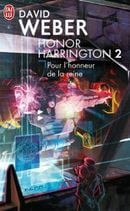 Couverture Pour l'honneur de la reine - Honor Harrington, tome 2