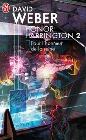 Couverture Pour l'honneur de la reine - Honor Harrington, tome 2