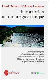 Couverture Introduction au théâtre grec antique