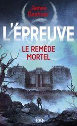 Couverture Le Remède mortel - L'Épreuve, tome 3