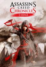 Jaquette Assassin's Creed Chronicles: China