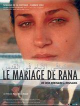 Affiche Le Mariage de Rana, un jour ordinaire à Jérusalem