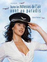 Affiche Toutes les hôtesses de l'air vont au paradis