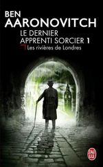 Couverture Les Rivières de Londres - Le Dernier Apprenti Sorcier, tome 1