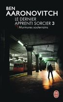 Couverture Murmures souterrains - Le Dernier Apprenti Sorcier, tome 3