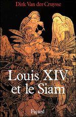 Couverture Louis xiv et le siam