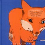 Couverture L'histoire du renard qui n'avait plus toute sa tête
