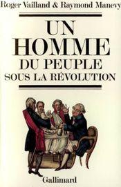 Couverture Un homme du peuple sous la Révolution