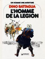 Couverture L'Homme de la légion - Un homme, une aventure, tome 3
