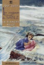Couverture La blanche neige - Les croqueurs de sable, tome 3