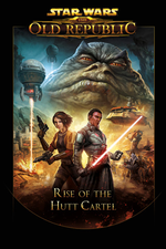 Jaquette Star Wars : The Old Republic - Rise of the Hutt Cartel