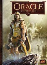 Couverture Le Petit Roi - Oracle, tome 3