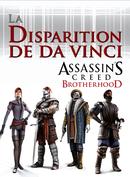 Jaquette Assassin's Creed: Brotherhood - La Disparition de Da Vinci