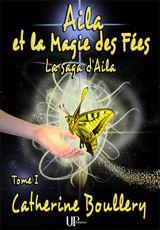 Couverture Aila et la Magie des Fées