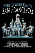 Affiche When the World Came to San Francisco