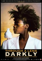 Affiche Through a Lens Darkly: Black Photographers and the Emergence of a People