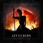 Pochette Let Us Burn (Elements & Hydra Live in Concert) (Live)
