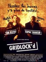 Affiche Gridlock'd