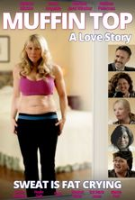 Affiche Muffin Top : A Love Story