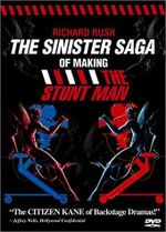 Affiche The Sinister Saga of Making 'The Stunt Man'