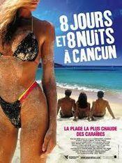 Affiche 8 jours et 8 nuits à Cancun