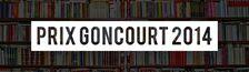 Cover Goncourt 2014 : les 4 livres encore en lice