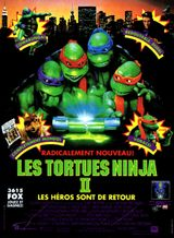 Affiche Les Tortues Ninja 2 : Les héros sont de retour