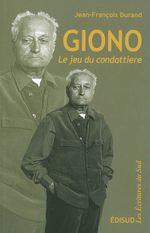 Couverture Giono, le jeu du Condottière