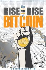 Affiche The Rise and Rise of Bitcoin