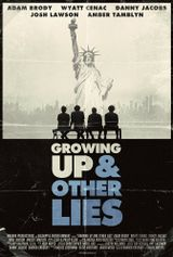 Affiche Growing Up and Other Lies