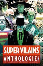 Couverture Super-Vilains Anthologie