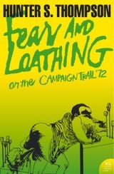 Couverture Fear and Loathing on the Campaign Trail ?72 (Harper Perennial Modern Classics)